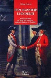Franc-maçonnerie et sociabilité en pays catalan au siècle des lumières - Couverture - Format classique