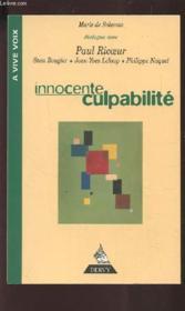 Innocente Culpabilite : Entretiens Avec Paul Ricouer, Stan Rougier, Yves Leloup, Philippe Naquet - Couverture - Format classique