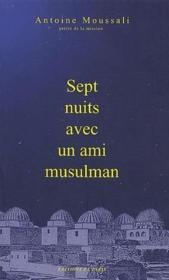 Sept nuits avec un ami musulman - Couverture - Format classique