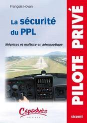 La sécurité du ppl ; méprises et maîtrise en aéronautique - Intérieur - Format classique