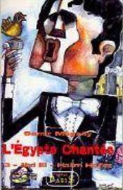 L'Egypte chantée t.3 ; Abd El-Halim Hafez - Intérieur - Format classique