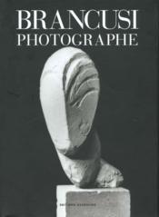 Brancusi photographe - Couverture - Format classique