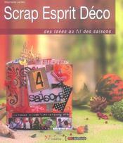 Scrap Esprit Deco. Des Idees Au Fil Des Saisons - Intérieur - Format classique