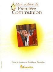 Mon cahier de première communion - Couverture - Format classique