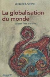 Globalisation du monde (la) - Couverture - Format classique