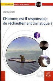 L'homme est-il responsable du réchauffement climatique ? - Couverture - Format classique