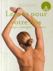 Leçons pour votre dos ; soulager, assouplir, renforcer - Couverture - Format classique