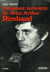 L'Aventure Terrestre De Jean Arthur Rimbaud - Couverture - Format classique