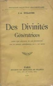 Des divinités genératrices chez les anciens et les modernes - Couverture - Format classique