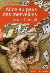 CLASSICO COLLEGE T.53 ; Alice au pays des merveilles, de Lewis Carroll - Couverture - Format classique