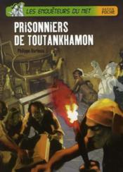 Les enquêteurs du net ; prisonniers de Toutankhamon - Couverture - Format classique
