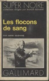 Collection Super Noire N° 40. Les Flocons De Sang. - Couverture - Format classique