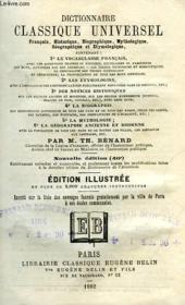 Dictionnaire Classique Universel, Francais, Historique, Biographique, Mythologique, Geographique Et Etymologique - Couverture - Format classique