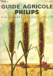 Guide Agricole Philips 1967. Tome 9. - Couverture - Format classique