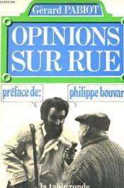 Opinions Sur La Rue - Couverture - Format classique