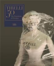 Tirelli 50 the wardrobe of dreams - Couverture - Format classique
