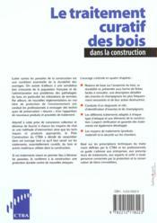 Le Traitement Curatif Des Bois Dans La Construction - 4ème de couverture - Format classique