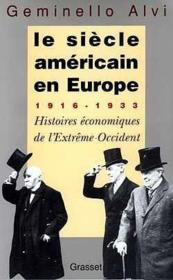 Le Siecle Americain En Europe - Couverture - Format classique