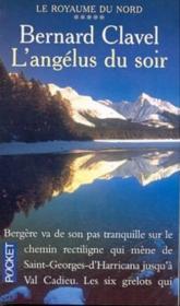 L'Angelus Du Soir T.5 ; Royaume Au Nord - Couverture - Format classique
