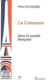 La commune dans la societe francaise - Couverture - Format classique