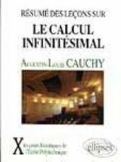 Resume Des Lecons Donnees A L'Ecole Royale Polytechnique Sur Le Calcul Infinitesimal Tome 1 (1823) - Intérieur - Format classique