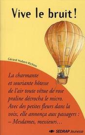 Le Roman Vive Le Bruit - Lecture En Tete - Cm1, Cm2 - Intérieur - Format classique