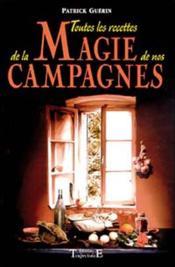 Toutes les recettes de la magie de nos campagnes - Couverture - Format classique