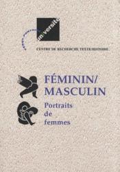 Féminin / masculin ; portraits de femmes - Couverture - Format classique