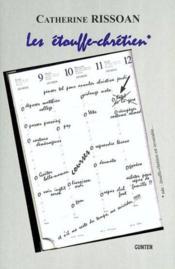 Les etouffe-chretien - Couverture - Format classique