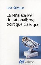 La renaissance du rationalisme politique classique - Couverture - Format classique