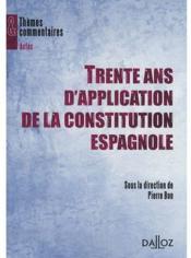 Trente ans d'application de la Constitution espagnole - Couverture - Format classique