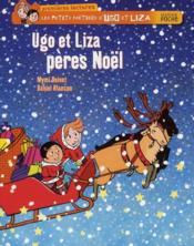 Les petis métiers d'Ugo et Liza ; Ugo et Liza, pères Noël - Couverture - Format classique