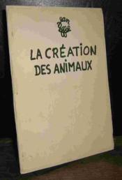 La Creation Des Animaux - Couverture - Format classique