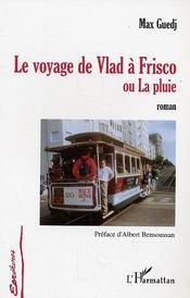 Le Voyage De Vlad A Frisco Ou La Pluie - Intérieur - Format classique