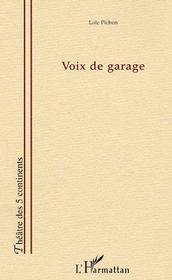 Voix De Garage - Intérieur - Format classique