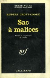 Sac A Malices. Collection : Serie Noire N° 1044 - Couverture - Format classique