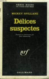 Delices Suspectes. Collection : Serie Noire N° 1355 - Couverture - Format classique