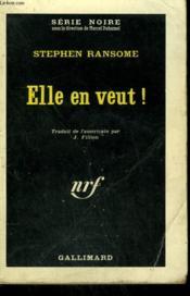 Elle En Veut ! ( Some Must Watch ). Collection : Serie Noire N° 699 - Couverture - Format classique