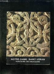 Notre Dame Saint Veran Fontaine De Vaucluse. - Couverture - Format classique