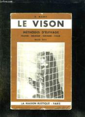 Le Vison. Methodes D Elevages. France, Belgique, Espagne, Italie. Nouvelle Edition. - Couverture - Format classique