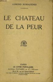 Le Chateau De La Peur. Collection Le Livre Populaire N° 241. - Couverture - Format classique