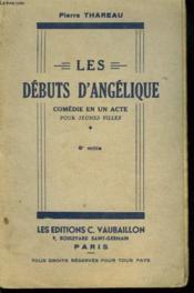 Les Debuts D'Angelique. Comedie En Un Acte Pour Jeunes Filles. - Couverture - Format classique