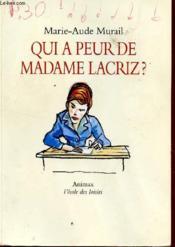 Qui a peur de Madame Lacriz ? - Couverture - Format classique