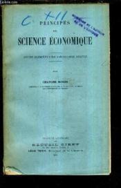 Principes De Science Economique - Cours Elementaire D'Economie Simple. - Couverture - Format classique