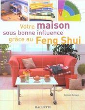 Votre maison sous bonne influence grace au feng shui - Intérieur - Format classique