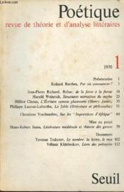 Poétique - revue de théorie et d'analyse littéraires n°1 - 1970 : Balzac, de la force et de la forme - Structures narrative du mythe -è L'Ecriture comment placement (Henri James) - La fable (littérature et philosophie) - Littérature médiévale - Couverture - Format classique