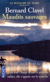 Royaume Du Nord T.6 ; Maudits Sauvages - Couverture - Format classique
