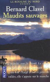 Royaume Du Nord T.6 ; Maudits Sauvages - Intérieur - Format classique