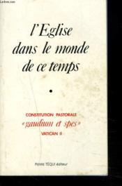 L'Eglise Dans Le Monde De Ce Temps - Gaudium Et Spes - Couverture - Format classique