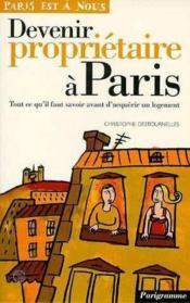 Devenir Proprietaire A Paris - Couverture - Format classique